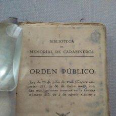 Libros antiguos: REPÚBLICA. BIBLIOTECA DE MEMORIAL DE CARABINEROS. ORDEN PÚBLICO 1933 Y LEY DE VAGOS Y MALEANTES.. Lote 174086730
