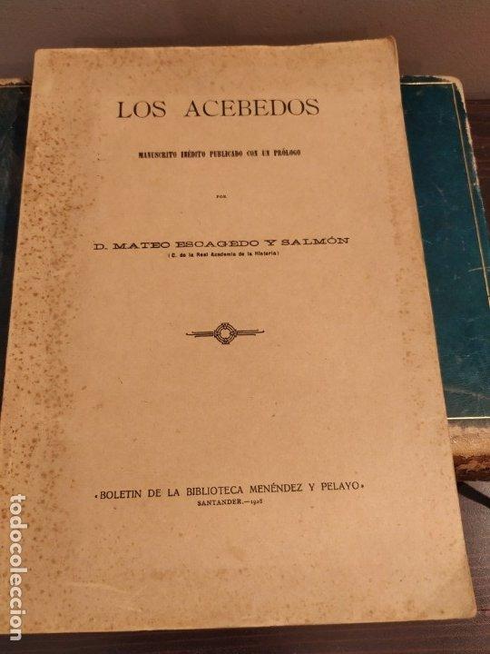 SANTANDER 1928 - GENEALOGIA - LOS ACEBEDOS - MANUSCRITO INÉDITO POR MATEO ESCAGEDO SALMON - (Libros antiguos (hasta 1936), raros y curiosos - Historia Moderna)
