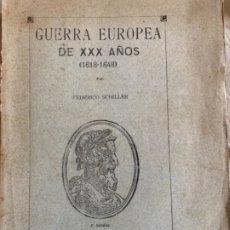 Libros antiguos: GUERRA EUROPEA DE XXX AÑOS. Lote 175530760