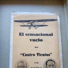 Libros antiguos: EL SENSACIONAL VUELO DEL CUATRO VIENTOS Y SU TRÁGICO FIN. Lote 176401204