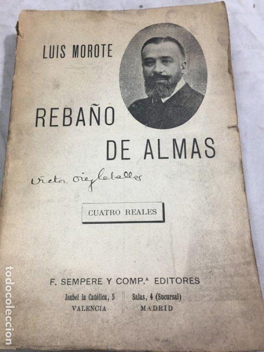 REBAÑO DE ALMAS EL TERROR BLANCO EN RUSIA LUIS MOROTE, ARTE Y LIBERTAD SEMPERE VALENCIA (Libros antiguos (hasta 1936), raros y curiosos - Historia Moderna)