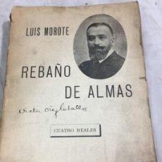 Libros antiguos: REBAÑO DE ALMAS EL TERROR BLANCO EN RUSIA LUIS MOROTE, ARTE Y LIBERTAD SEMPERE VALENCIA. Lote 176604452