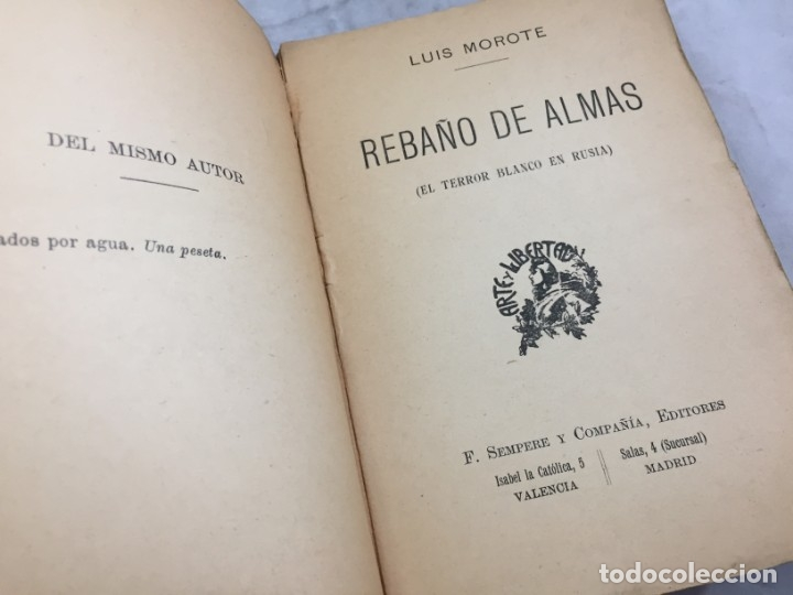 Libros antiguos: REBAÑO DE ALMAS El terror blanco en Rusia Luis Morote, Arte y Libertad Sempere Valencia - Foto 3 - 176604452