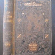 Libros antiguos: LOS GRANDES INVENTOS FRANCISCO REULEAUX 3 1888 GRAS Y COMPAÑÍA, EDITORES, MADRID. Lote 176984154
