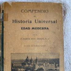 Libros antiguos: COMPENDIO DE HISTORIA UNIVERSAL, EDAD MODERNA. Lote 177294454