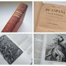 Libros antiguos: HISTORIA GENERAL DE ESPAÑA Y DE SUS INDIAS (1864) - TOMO CUARTO 4 - VICTOR GEBHARDT - COMPLETO. Lote 177739292