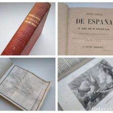 Libros antiguos: HISTORIA GENERAL DE ESPAÑA Y DE SUS INDIAS (1864) - TOMO CINCO, 16 LÁMINAS, 3 MAPAS ANTILLAS AMÉRICA. Lote 177739673