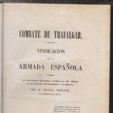 Libros antiguos: MANUAL MARLIANI: COMBATE DE TRAFALGAR. VINDICACIÓN DE LA ARMADA ESPAÑOLA. MADRID, 1850. Lote 178159748