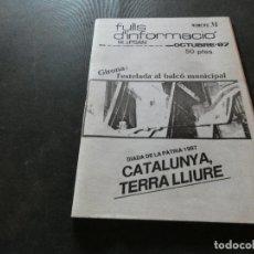 Libros antiguos: RARISIMO FULLS D INFORMACIO PSAN-MDT-CATALUNYA LLIURE NUMERO 31 OCTUBRE 1987 150 GR. Lote 178227156