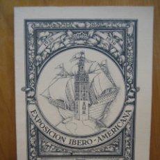 Libros antiguos: EXPOSICIÓN IBERO AMERICANA DE SEVILLA. Lote 178396837