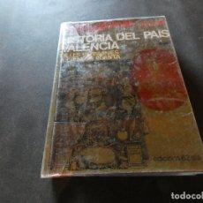 Libros antiguos: JOAN REGLA HISTORIA DEL PAIS VALENCIA DE LES GERMANIES A LA NOVA PLANTA. Lote 178841387