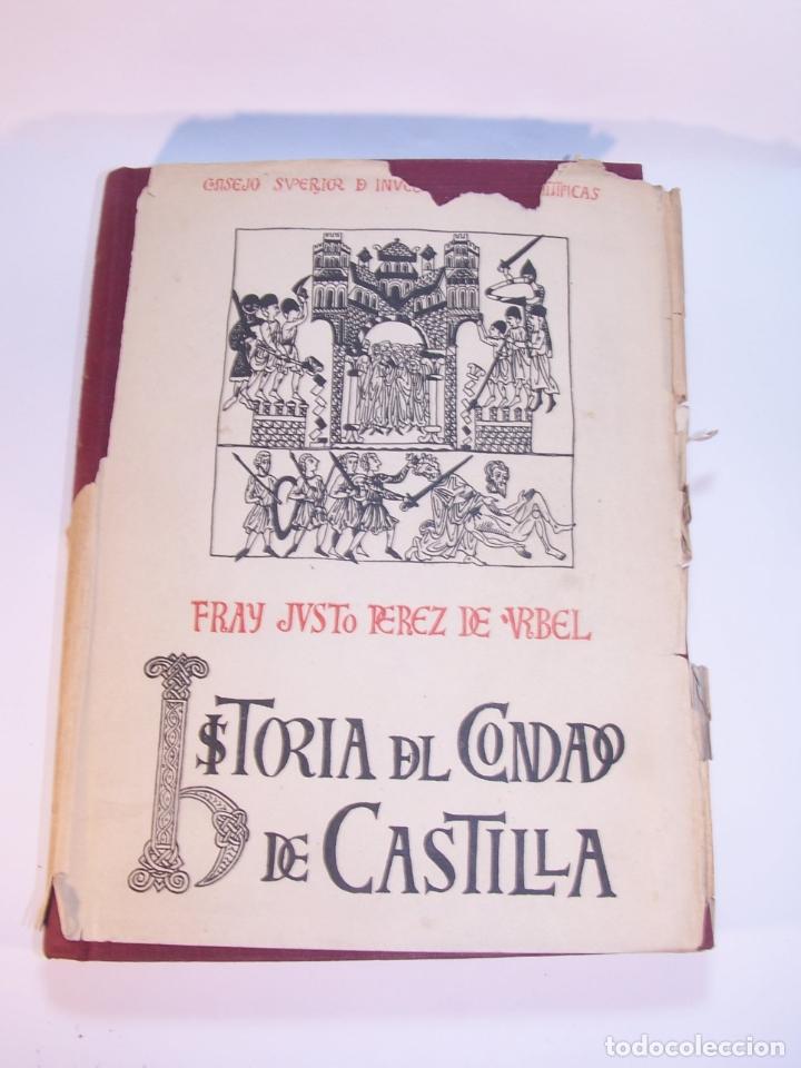 Libros antiguos: Historia del condado de Castilla. Fray Justo Pérez de Urbel. Firmado y dedicado. 3 tomos. 1944. - Foto 2 - 178907932