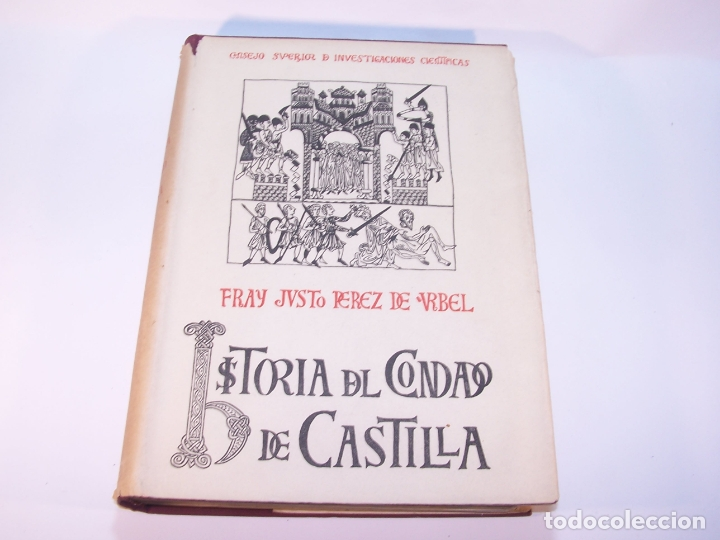 Libros antiguos: Historia del condado de Castilla. Fray Justo Pérez de Urbel. Firmado y dedicado. 3 tomos. 1944. - Foto 13 - 178907932