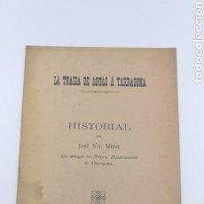 Libros antiguos: LA TRAIDA DE AGUAS A TARRAGONA HISTORIAL 1910. Lote 178925990