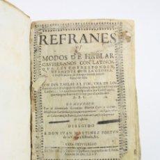 Libros antiguos: REFRANES Y MODOS DE HABLAR CASTELLANOS CON LOS LATINOS, IVAN MARTINEZ FORTUN, 1675, MADRID. 21X17CM. Lote 179234018