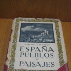 Libros antiguos: ESPAÑA PUEBLOS Y PAISAJES. Lote 179547676