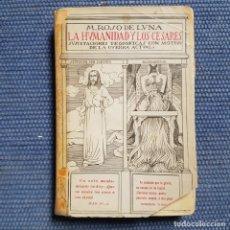 Libros antiguos: ROSO DE LUNA, MARIO: LA HUMANIDAD Y LOS CÉSARES. SUSCITACIONES TEOSÓFICAS CON MOTIVO DE LA GUERRA. Lote 180179456