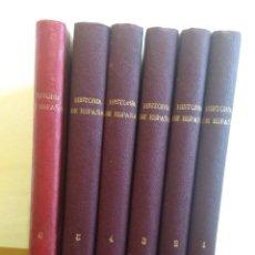 Libros antiguos: HISTORIA GENERAL DE ESPAÑA SEIS TOMOS POR ANTONIO DE CARCER DE MONTALBAN 1920. Lote 181394928