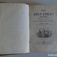 Libros antiguos: LIBRERIA GHOTICA. HISTORIA DE LAS ESCUADRAS DE CATALUÑA,SU ORIGEN,SUS PROEZAS...1859.GRABADOS.RARO. Lote 182040130