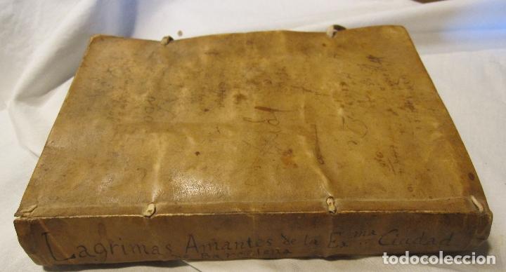Libros antiguos: ROCABERTI, Joseph. CARLOS II. LAGRIMAS AMANTES DE LA EXCELENTISSIMA CIUDAD DE BARCELONA, 1701 - Foto 5 - 182082126