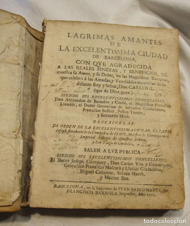 ROCABERTI, JOSEPH. CARLOS II. LAGRIMAS AMANTES DE LA EXCELENTISSIMA CIUDAD DE BARCELONA, 1701 (Libros antiguos (hasta 1936), raros y curiosos - Historia Moderna)