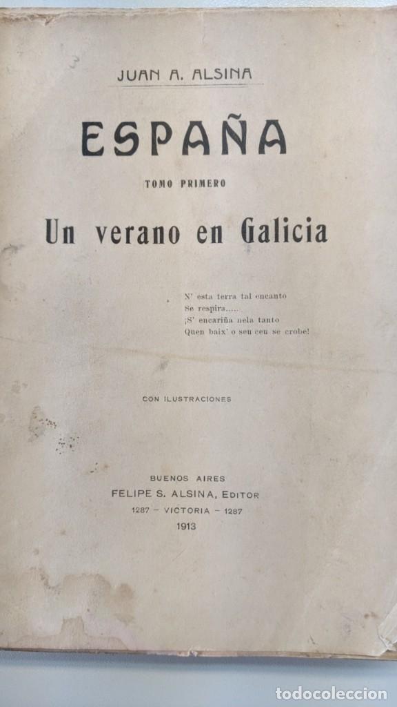 Libros antiguos: UN VERANO EN GALICIA - JUAN A.ALSINA - 1913 - ORIGINAL - Foto 8 - 182165577