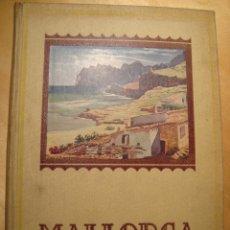 Libros antiguos: MALLORCA. ALBUM MERAVELLA. VOLUM VI. BARCELONA, 1936.. Lote 182665700
