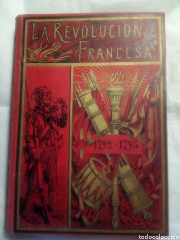 LA REVOLUCIÓN FRANCESA, ALFREDO OPISO (Libros antiguos (hasta 1936), raros y curiosos - Historia Moderna)