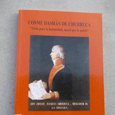 Libri antichi: COSME DAMIAN DE CHURRUCA MUSEO NAVAL. Lote 182830718