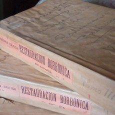 Libros antiguos: ~~~~ HISTORIA CRITICA DE LA RESTAURACION BORBONICA EN ESPAÑA 1895-97, COMPLETA EN TRES TOMOS .~~~~. Lote 183586918