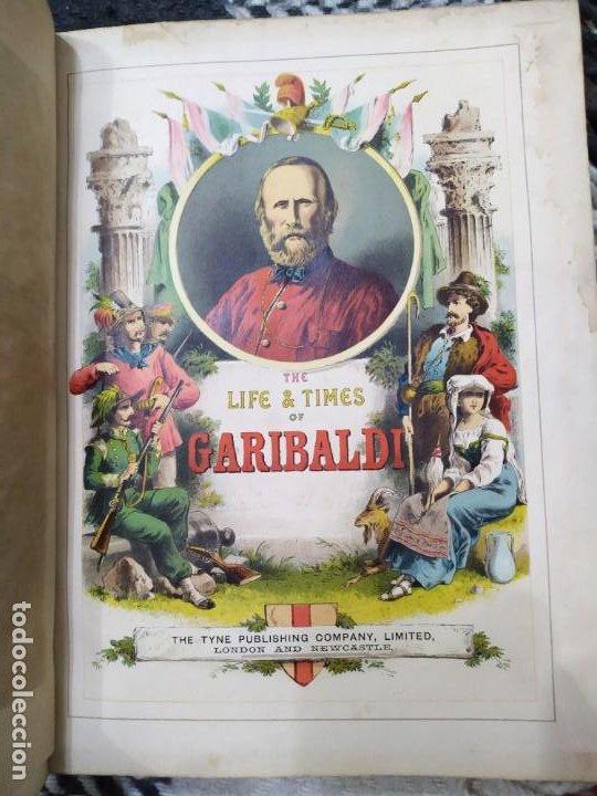 1880. HISTORIA DE GARIBALDI. HÉROE Y PATRIOTA ITALIANO. (Libros antiguos (hasta 1936), raros y curiosos - Historia Moderna)