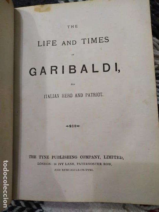 Libros antiguos: 1880. Historia de Garibaldi. Héroe y patriota italiano. - Foto 2 - 183630426