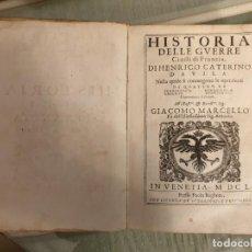 Libros antiguos: HISTORIA DELLE GUERRE CIVILI IN FRANCIA (GUERRAS DE RELIGIÓN). Lote 183824766