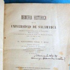 Libros antiguos: LIBRO MEMORIA HISTORICA UNIVERSIDAD DE SALAMANCA 1869 ALEJANDRO VIDAL Y DIAZ ORIGINAL. Lote 183828445