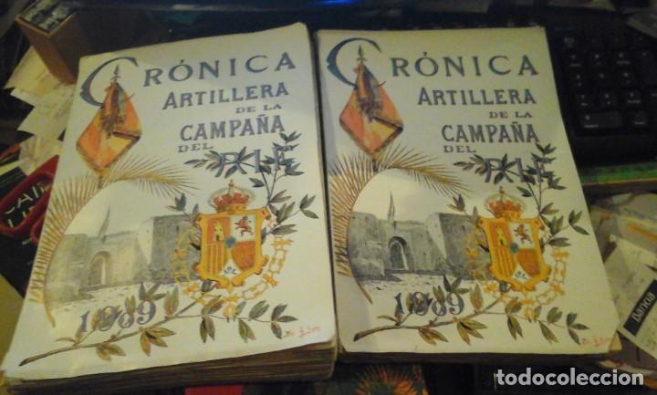 CRÓNICA ARTILLERA DE LA CAMPAÑA DEL RIF. 2 TOMOS. (MADRID, 1910) (Libros antiguos (hasta 1936), raros y curiosos - Historia Moderna)