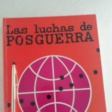 Libros antiguos: LAS LUCHAS DE POSGUERRA 2TOMOS. Lote 184243662
