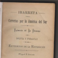 Livros antigos: SOMONTE: IBARRETA. CORRERÍAS POR LA AMÉRICA DEL SUR. SAN ESTEBAN DE PRAVIA, 1912. BILBAO. ASTURIAS. Lote 184306596