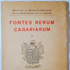 Libros antiguos: VALERA, MOSÉN DIEGO DE - FONTES RERUM CANARIARUM II. LA CRÓNICA REYES CATÓLICOS - TENERIFE 1934. Lote 184916193