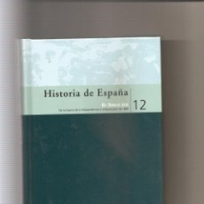 Libros antiguos: 67. EL SIGLO XIX. DE LA GUERRA DE LA INDEPENDENCIA A LA REVOLUCION DE 1868. JAVIER TUSELL. Lote 186097687