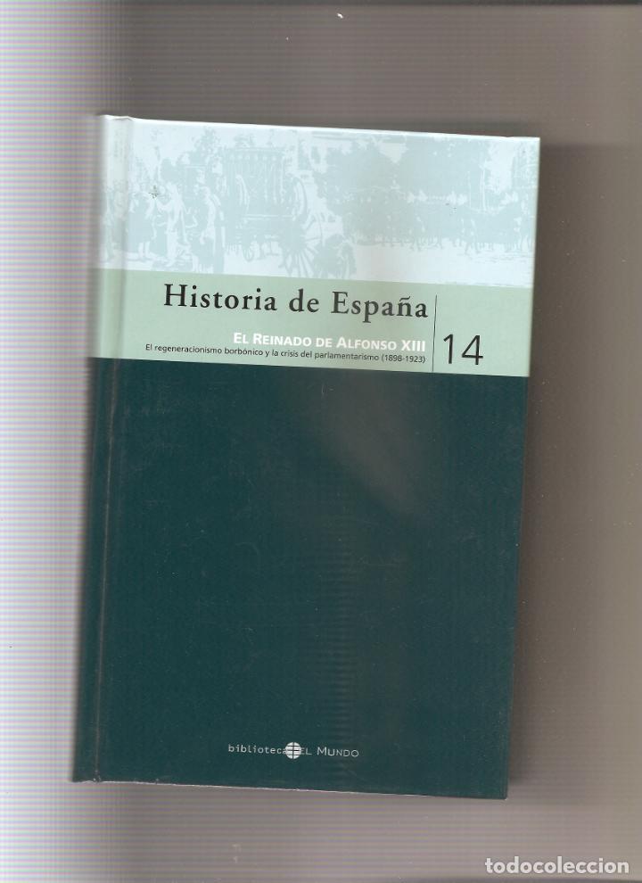 71. EL REGENERACIONISMO BORBONICO Y LA CRISIS DEL PARLAMENTARISMO (1898-1923) ALFONSO XIII (Libros antiguos (hasta 1936), raros y curiosos - Historia Moderna)