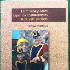 Libros antiguos: LA MÚSICA Y OTROS ASPECTOS COSTUMBRISTAS DE LA VILLA JARRILLERA. PORTUGALETE. Lote 186433258