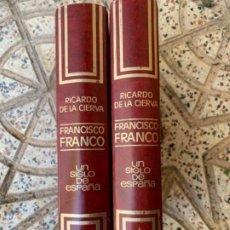 Libros antiguos: FRANCISCO FRANCO, UN SIGLO DE HISTORIA DE ESPAÑA. Lote 186597303