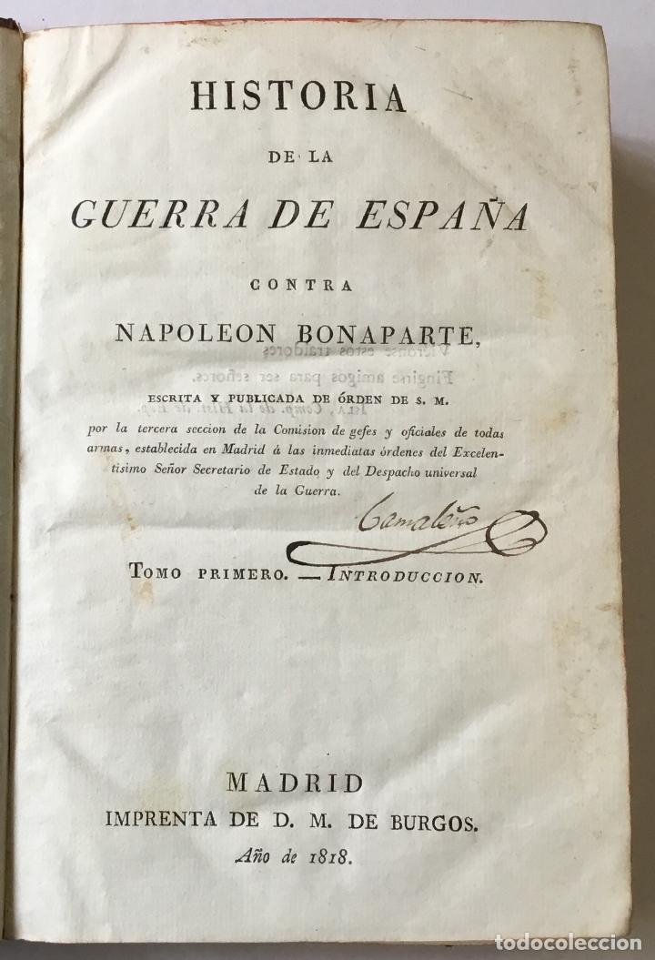 HISTORIA DE LA GUERRA DE ESPAÑA CONTRA NAPOLEON BONAPARTE. ESCRITA Y PUBLICADA DE ÓRDEN DE S.M. POR (Libros antiguos (hasta 1936), raros y curiosos - Historia Moderna)