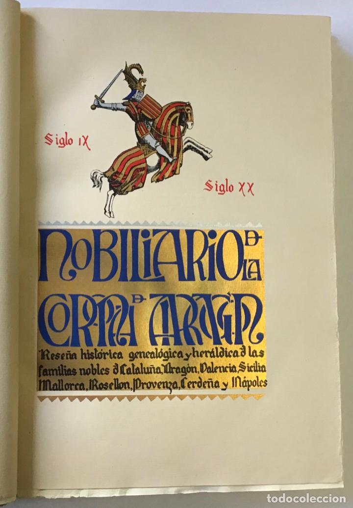 Libros antiguos: NOBILIARIO DE LA CORONA DE ARAGÓN. CASA REAL. Edición de 300 ejemplares. MIRALBELL CONDEMINAS - Foto 2 - 187155626