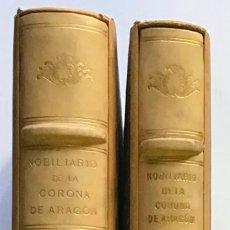 Libros antiguos: NOBILIARIO DE LA CORONA DE ARAGÓN. CASA REAL. EDICIÓN DE 300 EJEMPLARES. MIRALBELL CONDEMINAS. Lote 187155626