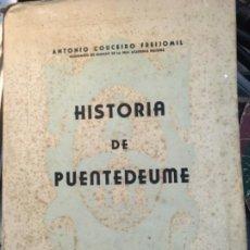 Libros antiguos: HISTORIA DE PUENTEDEUME. COUCEIRO FREIJOMIL. 1944. Lote 187429957