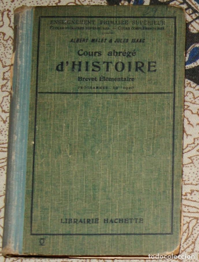 COURSE ABRÉGÉ D'HISTOIRE 1920 ALBERT MALET, JULES ISAAC (Libros antiguos (hasta 1936), raros y curiosos - Historia Moderna)