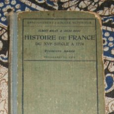 Libros antiguos: HISTOIRE DE FRANCE DU XVIE SÈCLE A 1774 ALBERT MALET, JULES ISAAC. Lote 187465295