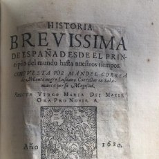 Libros antiguos: CORREA DE MONTENEGRO, MANOEL, HISTORIA BREVÍSSIMA DE ESPAÑA DESDE EL PRINCIPIO DEL MUNDO... (1620). Lote 188424308