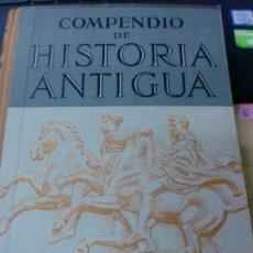 Libros antiguos: COMPENDIO DE HISTORIA ANTIGUA DESDE EL AÑO 5000 A. DE J.C HASTA EL AÑO 180 DE J.C GUSTAVO GILI 1932. Lote 188571165